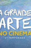 A GRANDE ARTE NO CINEMA 2ª TEMPORADA