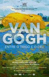 VAN GOGH: ENTRE O TRIGO E O CÉU