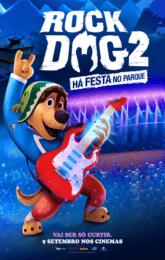 ROCK DOG 2: HÁ FESTA NO PARQUE - V. DOBRADA